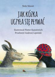 okładka Jak kózka uczyła się pływać, Książka | Nele Moost