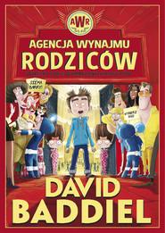 okładka Agencja Wynajmu Rodziców, Książka | David  Baddiel
