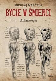 okładka Bycie w śmierci, Książka | Mikołaj Marcela