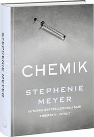 okładka Chemik, Książka   Stephenie Meyer