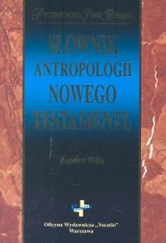 okładka Słownik antropologii Nowego Testamentu, Książka | Widła Bogusław