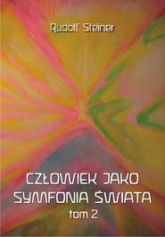 okładka Człowiek jako symfonia świata Tom 2, Książka | Steiner Rudolf