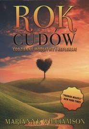 okładka Rok cudów Codzienne modlitwy i refleksje, Książka | Marianne Williamson