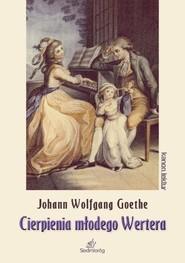 okładka Cierpienia młodego Wertera, Książka | Johann Wolfgang Goethe