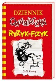 okładka Dziennik cwaniaczka 11. Ryzyk-fizyk, Książka | Jeff Kinney