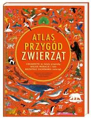 okładka Atlas przygód zwierząt, Książka | Emily Hawkins, Williams Rachel