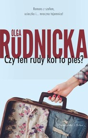 okładka Czy ten rudy kot to pies?, Książka | Olga Rudnicka