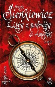 okładka Listy z podróży do Ameryki Tom 1, Książka | Sienkieiwcz Henryk