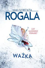 okładka Ważka, Książka   Małgorzata Rogala