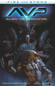 okładka Alien vs. Predator Fire & Stone 3, Książka | Christopher Sebela, Ariel Olivetti