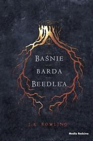 okładka Baśnie barda Beedle'a, Książka   J.K. Rowling