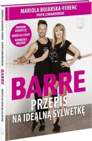 okładka Barre Przepis na idealną sylwetkę + DVD., Książka | Mariola  Bojarska-Ferenc