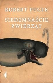 okładka Siedemnaście zwierząt, Książka   Robert Pucek