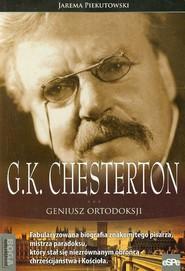 okładka G.K. Chesterton Geniusz ortodoksji, Książka | Piekutowski Jarema