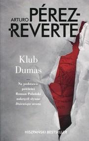 okładka Klub Dumas, Książka | Arturo Perez-Reverte