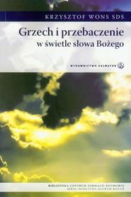 okładka Grzech i przebaczenie w świetle słowa Bożego, Książka | Krzysztof Wons