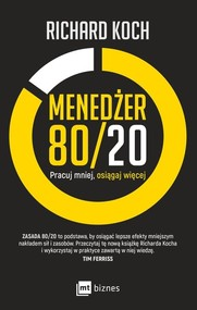 okładka Menedżer 80/20 Pracuj mniej, osiągaj więcej, Książka   Koch Richard