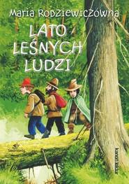 okładka Lato leśnych ludzi, Książka | Maria Rodziewiczówna