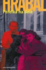 okładka Perełka na dnie, Książka | Bohumil Hrabal