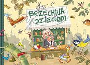 okładka Brzechwa dzieciom, Książka   Jan Brzechwa