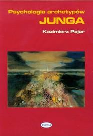 okładka Psychologia archetypów Junga, Książka   Pajor Kazimierz