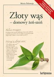 okładka Złoty wąs - domowy żeń-szeń, Książka | Polewaja Maria