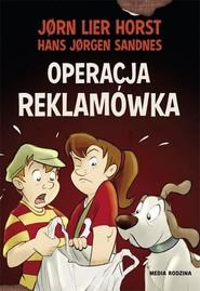 okładka Operacja reklamówka, Książka | Jørn Lier Horst