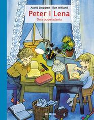 okładka Peter i Lena Dwa opowiadania, Książka | Astrid Lindgren
