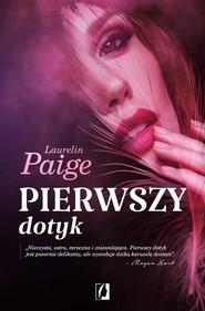 okładka Pierwszy dotyk, Książka | Laurelin Paige