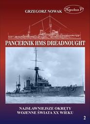 okładka Brytyjski pancernik z 1906 roku HMS Dreadnought, Książka | Nowak Grzegorz
