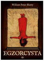 okładka Egzorcysta, Książka | William Peter Blatty