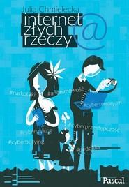 okładka Internet złych rzeczy, Książka | Julia Chmielecka