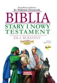 okładka Biblia Stary i Nowy Testament dla Rodziny, Książka |