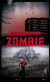 okładka Zombie, Książka | Wojciech Chmielarz
