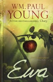 okładka Ewa, Książka | William Paul Young
