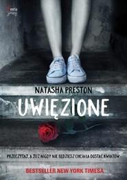 okładka Uwięzione, Książka | Natasha Preston