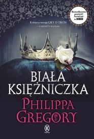 okładka Biała księżniczka, Książka | Philippa  Gregory