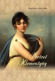 okładka Portret Klementyny, Książka | Jastrzębska Magdalena