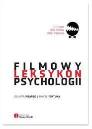 okładka Filmowy Leksykon Psychologii, Książka | Paweł  Fortuna, Jolanta Pisarek