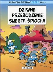 okładka Przygody Smerfów Dziwne przebudzenie Smerfa Śpiocha, Książka |