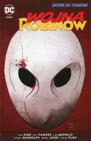 okładka Wojna Robinów, Książka | Lee Bermejo, Ray Fawkes, Brenden Fletcher