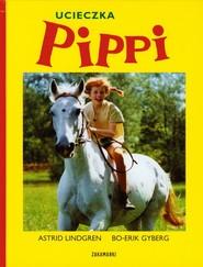 okładka Ucieczka Pippi, Książka | Astrid Lindgren