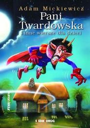 okładka Pani Twardowska  i inne wiersze dla dzieci, Książka | Adam Mickiewicz