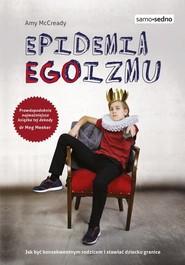 okładka Epidemia EGOizmu, Książka | McCready Amy