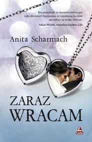 okładka Zaraz wracam, Książka | Scharmach Anita