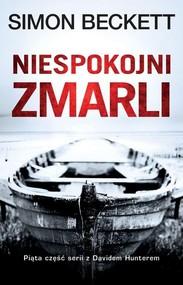 okładka Niespokojni zmarli, Książka | Simon Beckett