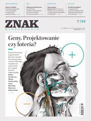 okładka ZNAK 749 10/2017: Geny. Projektowanie czy loteria?, Książka |