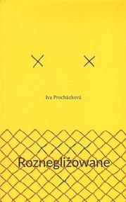 okładka Roznegliżowane, Książka | Iva Prochazkova