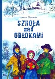 okładka Szkoła nad obłokami, Książka | Maria  Kownacka