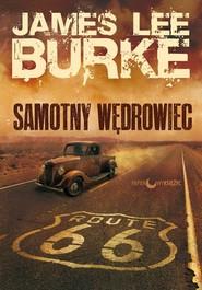 okładka Samotny wędrowiec, Książka | James Lee Burke